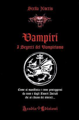 Vampiri i Segreti del Vampirismo